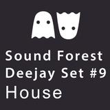 Sound Forest Dj Mix #9- Chilled house 120 bpm