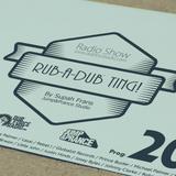 Rub-a-dub Ting! Program 20 - 30/05/2016