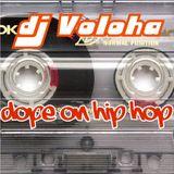 dj Voloha - Dope on hip hop