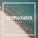DEEPHOUSER Vol.1 by Lucas Samper