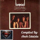 """""""Baby I'm A Want You"""" Ft.David Gates & Bread-(Compiled By Aneh Estuista)"""