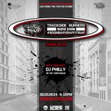 DJ Philly - Trackside Burners 28 - ITCH FM (30-MAR-2014)
