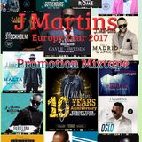 J Martins Europe tour 2017 promotion mixtape
