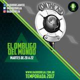 EL OMBLIGO DEL MUNDO - 001 - 07-03-2017 - MARTES DE 20 A 22 POR WWW.RADIOOREJA.COM.AR