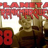 Planeta FrankMarques #68 14set2012