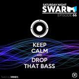 Mind1 Radio - Saturday Night Swarm Ep. 66 - BOOM