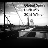 Global Spin's D'n'B Mix 2014 Winter