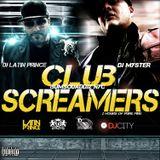 DJ LATIN PRINCE X DJ MYSTER - BUM SQUAD DJZ NYC PRESENTS: THE OFFICIAL CLUB SCREAMERS MIX