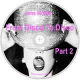 From Disco To Disco Part 2
