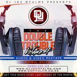 The Double Trouble Mixxtape 2016 Volume 4