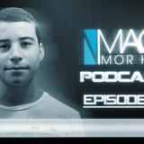 Maor Mor Haim - Podcasts Episode 003