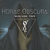 Horae Obscura LXVIII ∴ Audi, Vie, Tace