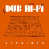 Dub Hi Fi Sessions 1