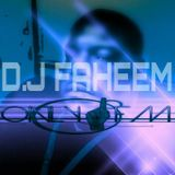 D.J. FAHEEM Tribute House Music Mixes (Inspired By Minister Frank Brown) 8-3-2018  !!!!!