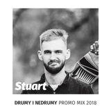 Stuart - Drumy i Nedrumy Promo Mix 2018