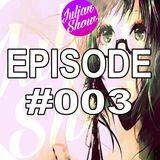Julian Show Episode #003 (Best Bass House & Electro House