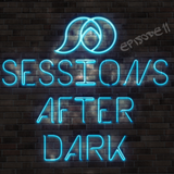 Sessions After Dark Episode 11 (Live from Flash Friday 11-25-16) - DJ ShaheedAD