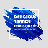 Delicious Trance - Trance Family Special Mix