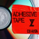 Adhesive Tape - (100% New Hip Hop) - DJ AYZA