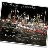 Our Bridges We Cross minimix