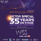 Victor Special - 35 Years on Stage . Anniversary Marathon. W!SS GuestMix .