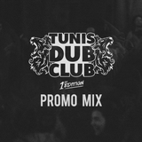 TUNIS DUB CLUB #1 - Promo mix