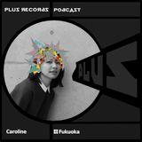 183: Caroline(Fukuoka) DJ Mix: