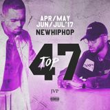 JVP's TOP 47 APR/MAY/JUN/JUL New Hiphop Releases