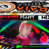 Matty Jay Welcome to my WORLD official PODCast @ Radio VIVA 2015-03-13
