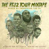 The RTJ2 Tour Mixtape