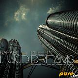 Rafa'EL-Lucid Dreams ep.58 Guestmix Dilee D [Nov 10 2012] on Pure.FM