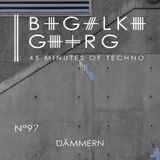 Dämmern @ 45 Minutes Of Techno Podcast N°97