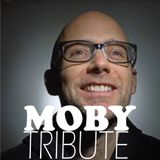 Moby TRIBUTE