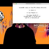 SUB FM / Radio Helsinki - disko404 radio - Sun People & doze - 16 Mar 2017