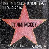KNON TURNUP TUES DJ JIMI M JULY 12 2016 OLD SCHOOL CUMBIA