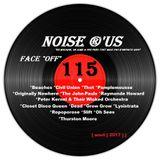 """Noise r'us # 115 """"face off"""" (Juillet / Aout 2017)"""