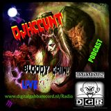 #DJHCCUNT @ D.G.Radio - BLOODY GRIN! LIVE PODCAST