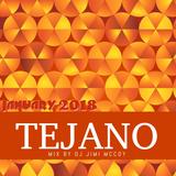 TEJANO MIX JANUARY 2018 DJ JIMI MCCOY !