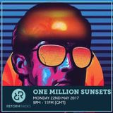 One Million Sunsets 22nd May 2017