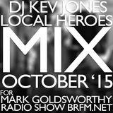 DJ Kev Jones Local Heroes Mix For Mark G Radio Show Oct 2015