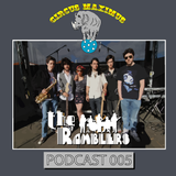 Circus Maximus Podcast 005 - The Ramblers