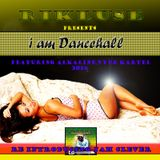 Rikluse-I am Dancehall