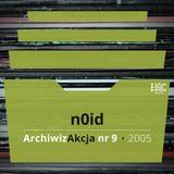 ArchiwizAkcja nr 9 – n0id (2005)