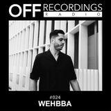OFF Recordings Radio #24 with WEHBBA