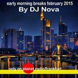 early morning breaks february 2015