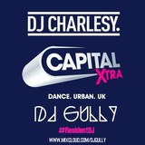 Capital Xtra #ResidentDJ Mix (DJ Charlesy)