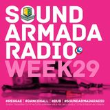 Sound Armada Reggae Dancehall Radio | Week 29 - 2017
