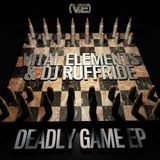 Vital Elements - Deadly Game EP - Promotional Mix