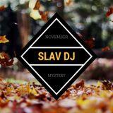 Slav DJ - November Mystery (15.11.2016)