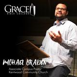 Michael Braden on Preparing for Life 2.6.18